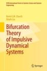 Bifurcation Theory of Impulsive Dynamical Systems - eBook