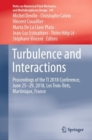 Turbulence and Interactions : Proceedings of the TI 2018 Conference, June 25-29, 2018, Les Trois-Ilets, Martinique, France - eBook