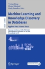 Machine Learning and Knowledge Discovery in Databases: Applied Data Science Track : European Conference, ECML PKDD 2020, Ghent, Belgium, September 14-18, 2020, Proceedings, Part IV - eBook
