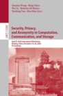 Security, Privacy, and Anonymity in Computation, Communication, and Storage : SpaCCS 2020 International Workshops, Nanjing, China, December 18-20, 2020, Proceedings - eBook