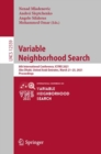 Variable Neighborhood Search : 8th International Conference, ICVNS 2021, Abu Dhabi, United Arab Emirates, March 21-25, 2021, Proceedings - eBook