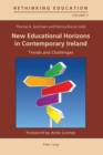 New Educational Horizons in Contemporary Ireland : Trends and Challenges - Book