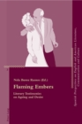 Flaming Embers : Literary Testimonies on Ageing and Desire - Book