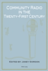 Community Radio in the Twenty-First Century - Book