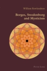 Borges, Swedenborg and Mysticism - Book