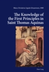 The Knowledge of the First Principles in Saint Thomas Aquinas - Book