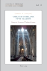 Vatican II in Ireland, Fifty Years On : Essays in Honour of Padraic Conway - Book