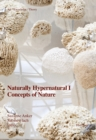 Naturally Hypernatural I: Concepts of Nature - Book