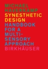 Synesthetic Design : Handbook for a Multi-Sensory Approach - Book