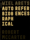 Wiel Arets : Autobiographical References - Book