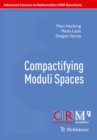 Compactifying Moduli Spaces - eBook