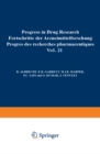 Progress in Drug Research / Fortschritte der Arzneimittelforschung / Progres des rechersches pharmaceutiques - eBook