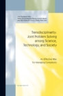 Transdisciplinarity: Joint Problem Solving among Science, Technology, and Society : An Effective Way for Managing Complexity - eBook