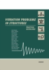 Vibration Problems in Structures : Practical Guidelines - eBook