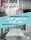 Wege Der Moderne / Ways to Modernism : Josef Hoffmann, Adolf Loos Und Die Folgen / and Their Impact - Book