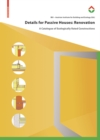 Details for Passive Houses: Renovation : A Catalogue of Ecologically Rated Constructions for Renovation - Book