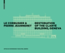 Le Corbusier & Pierre Jeanneret - Restoration of the Clarte Building, Geneva - Book