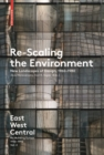 Re-Scaling the Environment : New Landscapes of Design, 1960-1980 - Book