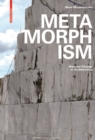 Metamorphism : Material Change in Architecture - Book