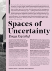 Spaces of Uncertainty - Berlin revisited : Potenziale urbaner Nischen - Book