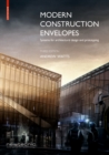 Modern Construction Envelopes : Systems for architectural design and prototyping - Book