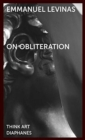 On Obliteration - An Interview with Francoise Armengaud Concerning the Work of Sacha Sosno - Book