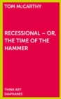 Recessional - Or, the Time of the Hammer - Book