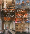 Rough Past meets New Design - Book