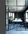 Where Architects Stay in Germany : Lodgings fur Design Enthusiasts - Book