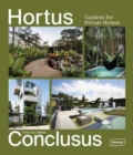 Hortus Conclusus : Gardens for Private Homes - Book