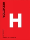Helvetica: Homeage to a Typeface - Book