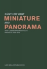 Miniature and Panorama: Vogt Landscape Architects, Projects 200-2010 - Book