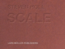 Steven Holl - Scale - Book