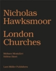 Nicholas Hawksmoor: London Churches - Book