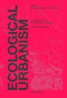 Ecological Urbanism - Book