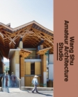 Wang Shu and Amateur Architecture Studio - Book