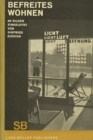 Sigfried Giedion Befreites Wohnen (Liberated Dwelling) - Book