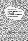 R. Buckminster Fuller: Pattern-Thinking - Book