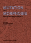 Mutation and Morphosis: Landscape as Aggregate - Book