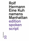 Eine Kuh namens Manhattan : Sprechtexte - eBook