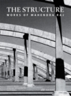 The Structure - Works of Mahendra Raj - Book