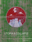 Utopia & Collapse : Rethinking Metsamor - The Armenian Atomic City - Book