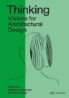 Thinking : Visions for Architectural Design. Towards 2050 - Book