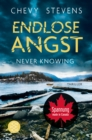 Never Knowing - Endlose Angst - eBook
