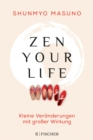 Zen your life - eBook