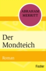 Der Mondteich - eBook