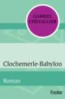 Clochemerle-Babylon - eBook