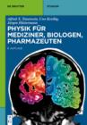 Physik fur Mediziner, Biologen, Pharmazeuten - eBook