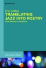 Translating Jazz Into Poetry : From Mimesis to Metaphor - eBook
