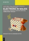 Electrons in Solids : Mesoscopics, Photonics, Quantum Computing, Correlations, Topology - eBook